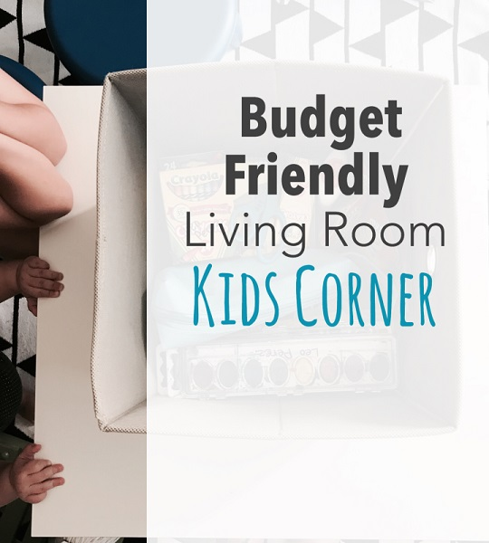 Budget-Friendly Living Room Kids Corner
